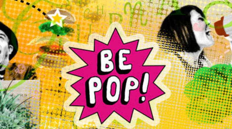 be pop!